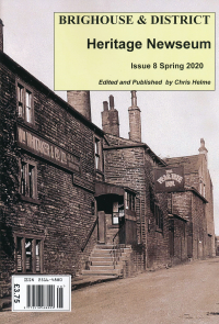 Brighouse & District Heritage Newseum issue number 8 is now available............