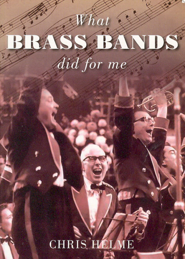 WHAT BRASS BANDS DID FOR ME
