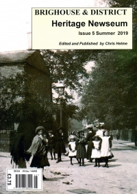 Brighouse & District Heritage Newseum issue number 5 is available............