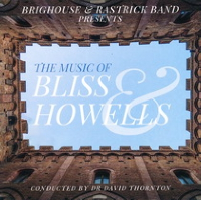The Music of Bliss and Howells